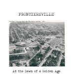 Frontiersville 1962 Dawn of a Golden Age